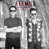 "A la Mala (From ""A la Mala"") by Motel"