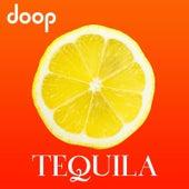 Tequila by Doop