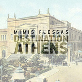 Destination: Athens de Mimis Plessas (Μίμης Πλέσσας)