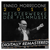 Ennio Morricone 2015: Meisterwerke der Filmmusik de Ennio Morricone