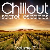 Chillout: Secret Escapes, Vol. 7 von Various Artists