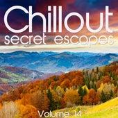 Chillout: Secret Escapes, Vol. 14 by Various Artists
