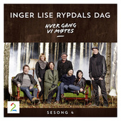 Hver gang vi møtes - Sesong 4 - Inger Lise Rypdals dag by Hver gang vi møtes (sesong7)
