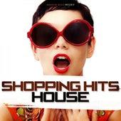 Shopping Hits House de Various Artists