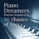 Piano Dreamers Playlist Inspired By 50 Shades of Grey de Piano Dreamers