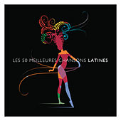 Les 50 meilleures chansons Latines by Various Artists
