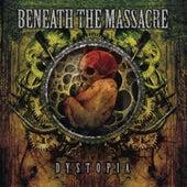 Dystopia by Beneath The Massacre