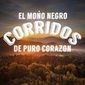El Mono Negro: Corridos de Puro Corazon by Various Artists