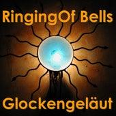 Glockengeläut - Pealing Ringing Of Bells - Christmas - Weihnachten by Various Artists