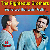 You've Lost That Lovin' Feelin' by The Righteous Brothers