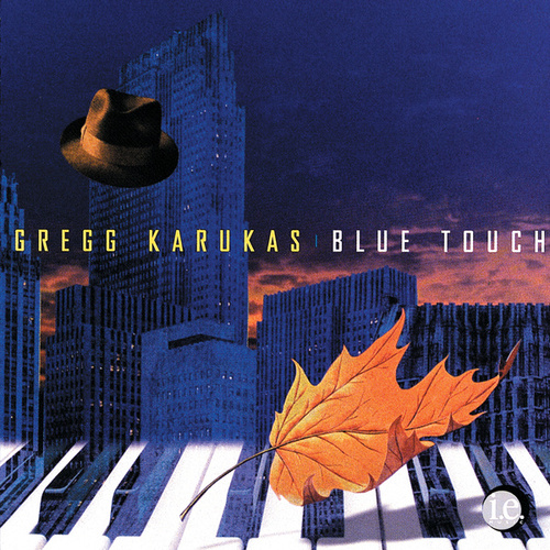 Blue Touch by Gregg Karukas