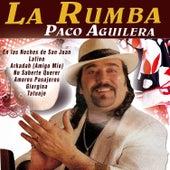 La Rumba by Paco Aguilera