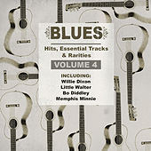 Blues Hits, Essential Tracks & Rarities, Vol. 4 by Various Artists