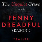 The Unquiet Grave (From The