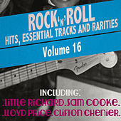 Rock 'N' Roll Hits, Essential Tracks and Rarities, Vol. 16 de Various Artists