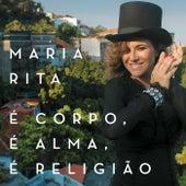 É Corpo, É Alma, É Religião (Live) de Maria Rita