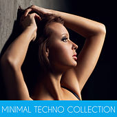 Minimal Techno Collection by Various Artists