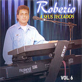 Robério e Seus Teclados, Vol. 6 de Robério e Seus Teclados