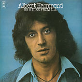 99 Miles from L.A. by Albert Hammond