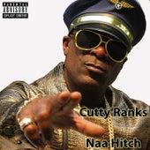 Naa Hitch by Cutty Ranks