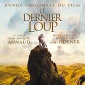Le dernier loup (Bande originale du film de Jean-Jacques Annaud) de James Horner
