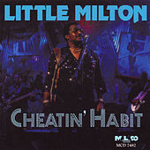 Cheatin' Habit de Little Milton