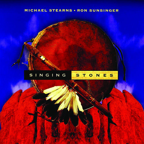 Singing Stones by Michael Stearns