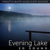 Evening Lake 3d Sound by Tmsoft's White Noise Sleep Sounds