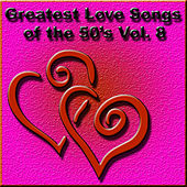 Greatest Love Songs of the 50's, Vol. 8 by Various Artists