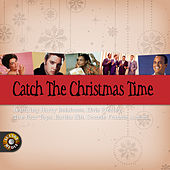 Catch the Christmas Time de Various Artists