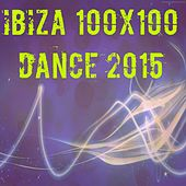 Ibiza 100x100 Dance 2015 (50 Essential Top Hits EDM for DJ) by Various Artists