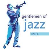 Gentlemen of Jazz, Vol. 1 de Various Artists