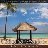 Cabana Seaside 3d Sound by Tmsoft's White Noise Sleep Sounds