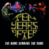 The Name Remains the Same de Ten Years After