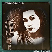 Latin On Air von Yma Sumac