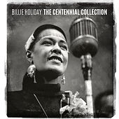 The Centennial Collection von Billie Holiday