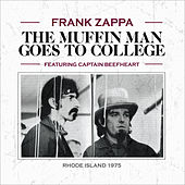 The Muffin Man Goes to College (Live) van Frank Zappa
