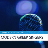 Complete Guide to Modern Greek Singers by Various Artists