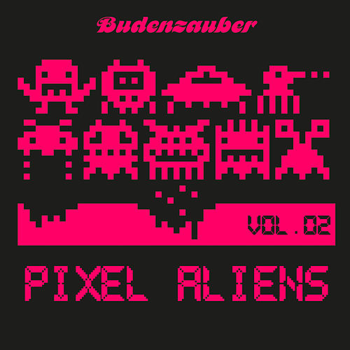 Pixel Aliens, Vol. 2 by Various Artists