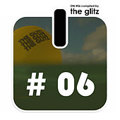 ON # 6 Compiled By The Glitz by Various Artists