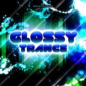 Glossy Trance by Various Artists