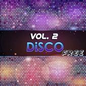 Disco Free, Vol. 2 (20 Original Disco Tracks) by Various Artists