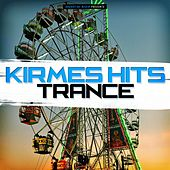 Kirmes Hits Trance von Various Artists