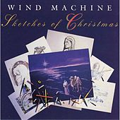 Sketches of Christmas by Wind Machine