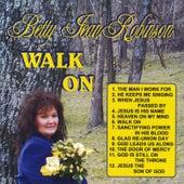 Walk On von Betty Jean Robinson