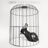 Libera de Anna Tatangelo