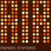 Premiers Symptomes by Air