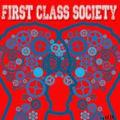 First Class Society by Various Artists