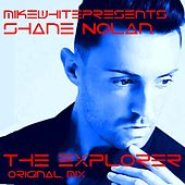 The Explorer (Radio Edit) by Mikewhitepresents