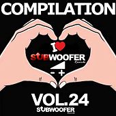 I Love Subwoofer Records Techno Compilation, Vol. 24 (Greatest Hits) von Various Artists